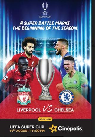 Cinépolis screens the iconic UEFA Super Cup finals as Liverpool takes on Chelsea