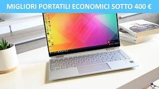 Migliori portatili economici sotto i 400 euro