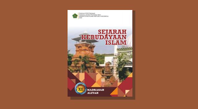 Buku SKI Kelas 12 Madrasah Aliyah Kurikulum 2013 Cetakan ke-1 Tahun 2020