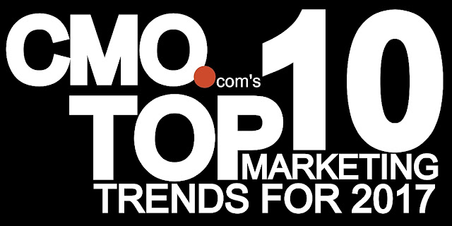 B&E | CMO.com's Top 10 Marketing Trends for 2017