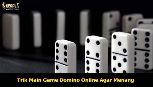 Trik Main Game Domino Online Agar Menang