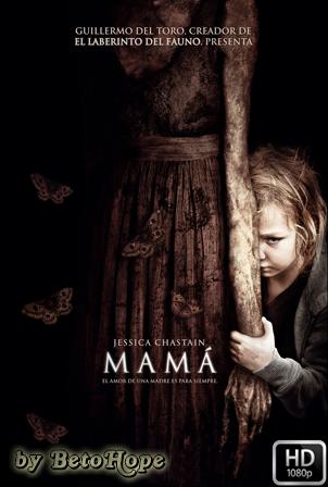 Mamá [1080p] [Latino-Ingles] [MEGA]