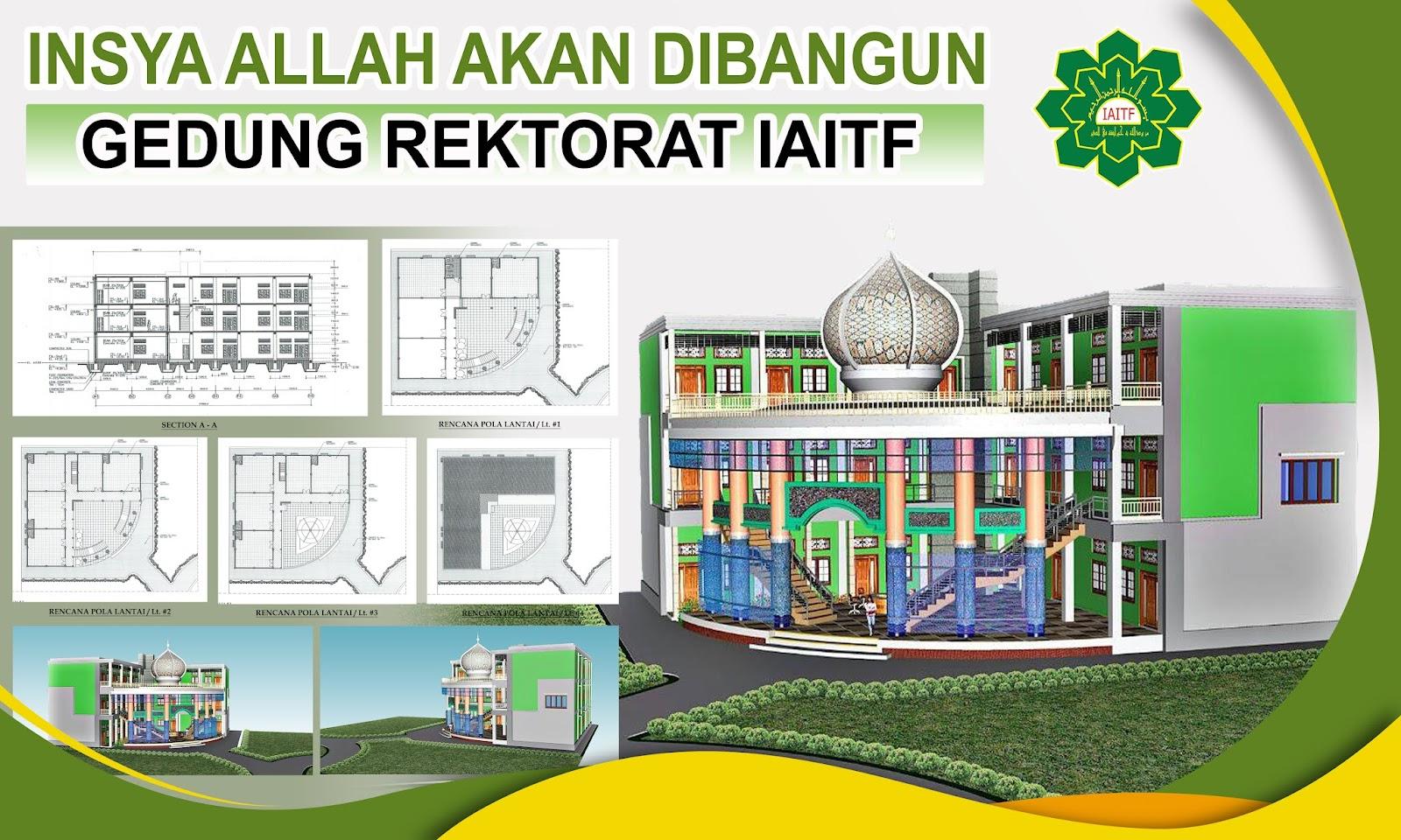 Open Donasi Pembangunan Rektorat IAITF