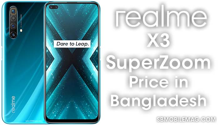 Realme X3 Superzoom, Realme X3 Superzoom price, Realme X3 Superzoom price in Bangladesh