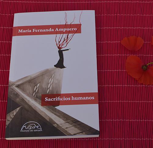 Te invitamos a leer «Sacrificios humanos», de María Fernanda Ampuero (Páginas de Espuma)