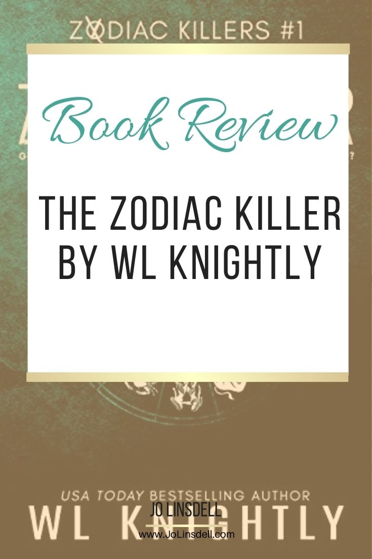 Book Review The Zodiac Killer by WL Knightly