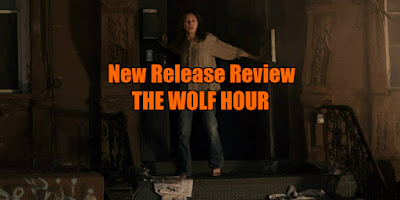 the wolf hour review