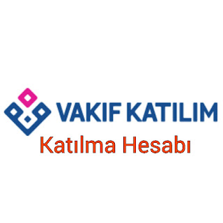 Vakıf Katılım Katılma Hesabı Hakkında Bilgiler