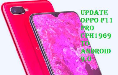 تفليش، وتحديث ،جهاز، أوبو ،.Firmware، Update، Oppo ،F11، Pro ، to، Android، 9