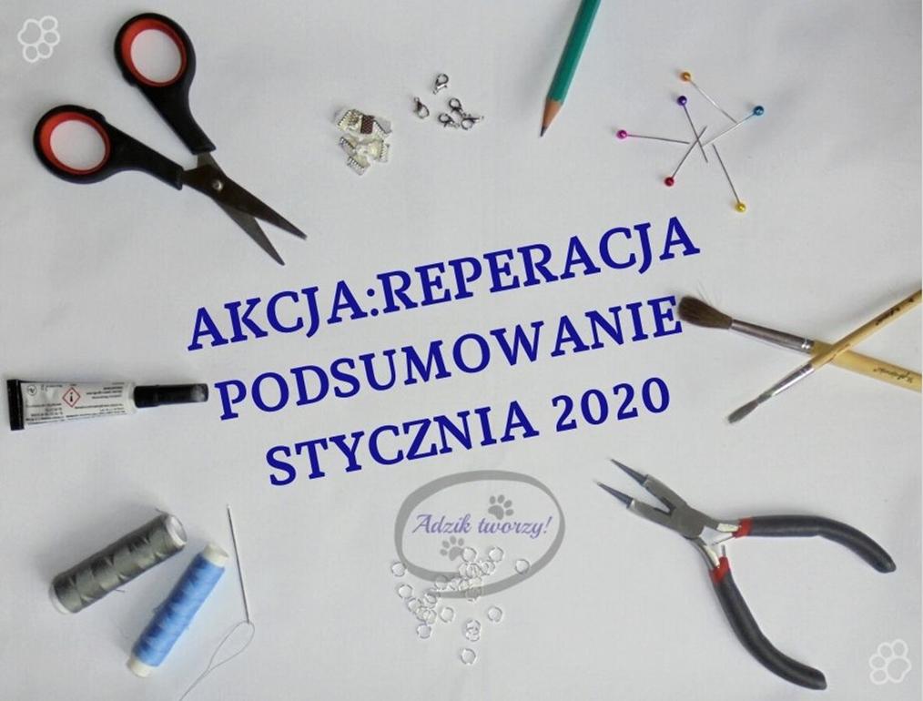 AKCJA:REPERACJA - Podsumowanie STYCZNIA 2020 + LINK PARTY