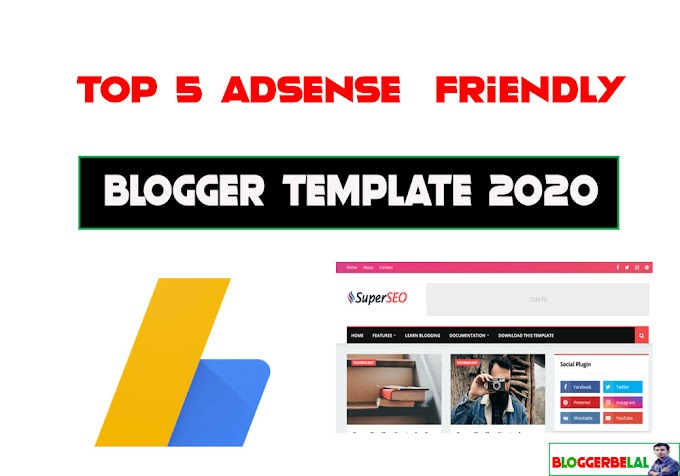 Top 5 High Quality Adsense Friendly Free Blogger Templates 2020