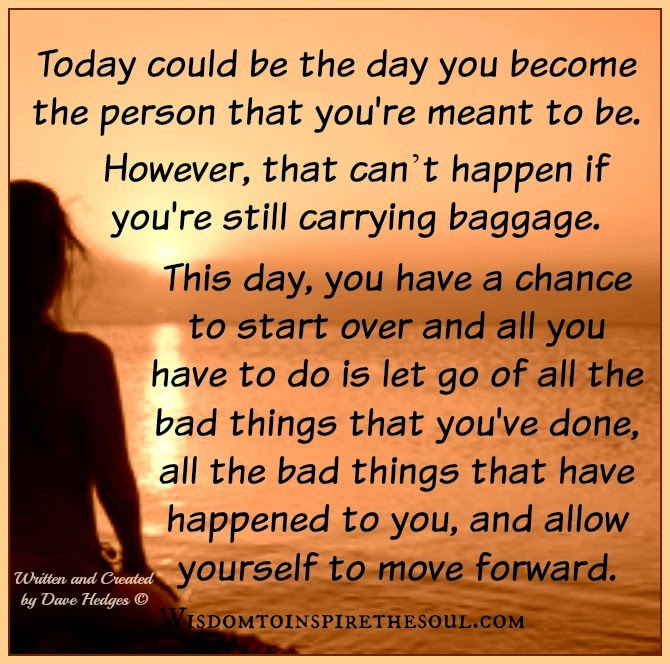 Bad Things Happen But Ends Up On Good Quotes: Wisdom To Inspire The Soul: Today Could Be The Day