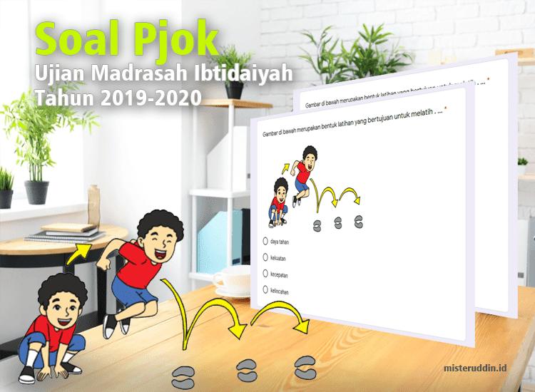 Soal-Pjok-Ujian-Madrasah-Ibtidaiyah-Tahun-2019-2020