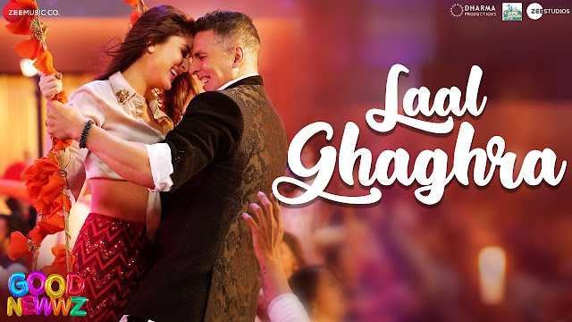 LAAL GHAGRA Lyrics in हिंदी and English - Good Newwz