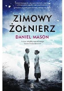 """""""Zimowy żołnierz"""" Daniel Mason"""