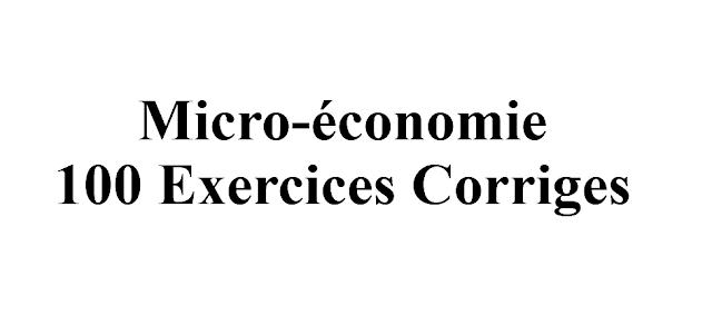 Microéconomie ercices corrigés S2