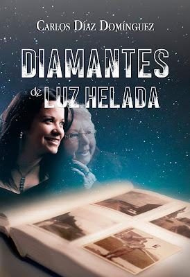 Diamantes de luz helada - Carlos Díaz Domínguez (2019)