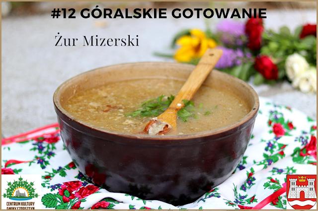 12# GÓRALSKIE GOTOWANIE - przepis na - ŻUR MIZERSKI