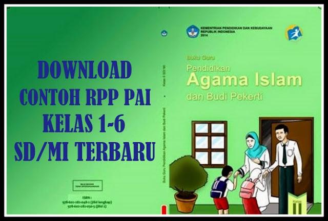 Download Contoh RPP Pendidikan Agama Islam Kelas 1-6 SD/MI Revisi Terbaru