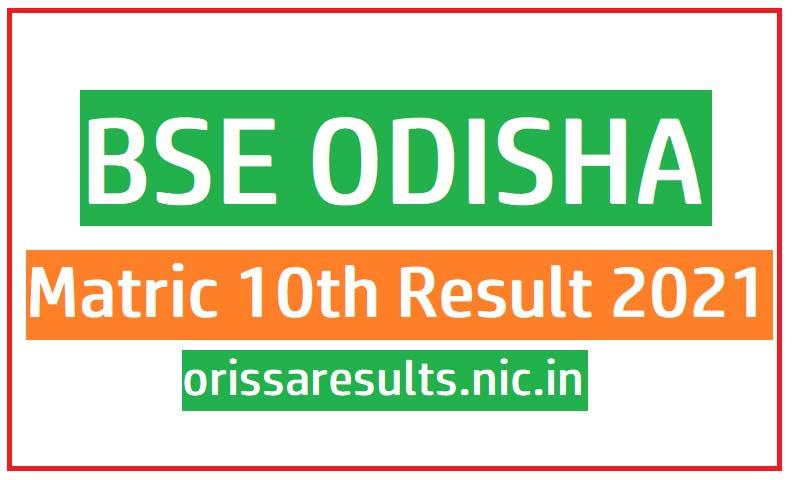 Check BSE odisha result 2021, matric result 2021 odisha orissaresults.nic.in