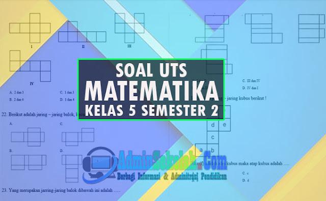 Soal PTS Matematika Kelas 5 Semester 2 Kurikulum 2013