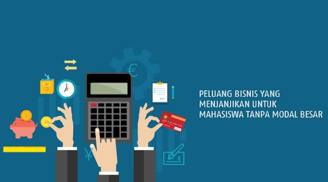 Bisnis Yang Cocok Untuk Mahasiswa, Peluang Usaha Untung Besar 2016/2017