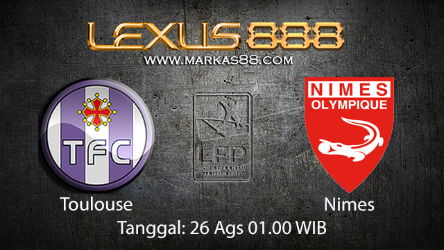 Prediksi Bola Jitu Toulouse vs Nimes ( French Ligue 1 )