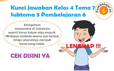 Kunci Jawaban Kelas 4 Tema 7 Subtema 3 Pembelajaran 6 www.simplenews.me