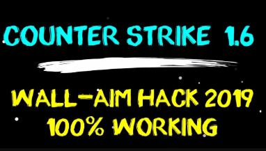 CS 1.6 Wall Aim Hack with Download Links 2019[100% WORKING] - Finfowe