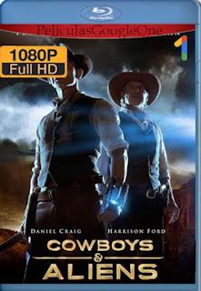 Cowboys Y Aliens] [1080p BRrip] [Latino-Inglés] [GoogleDrive] LaChapelHD