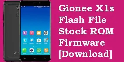Gionee X1s Flash File Tested [Stock ROM Firmware]