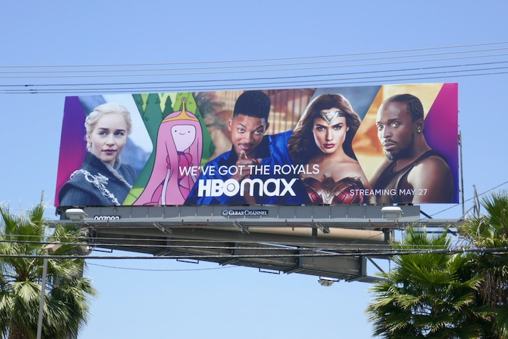 HBO Max Weve got the royals billboard