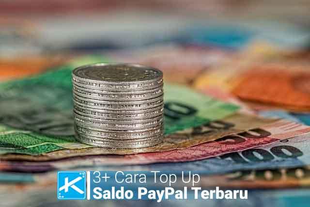 Cara top up saldo PayPal lewat kartu kredit / rekening bank, lewat atm, dan lewat bukalapak, tokopedia, shopee, dsb.