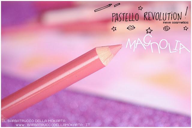 magnolia BioPastello labbra Neve Cosmetics  pastello revolution