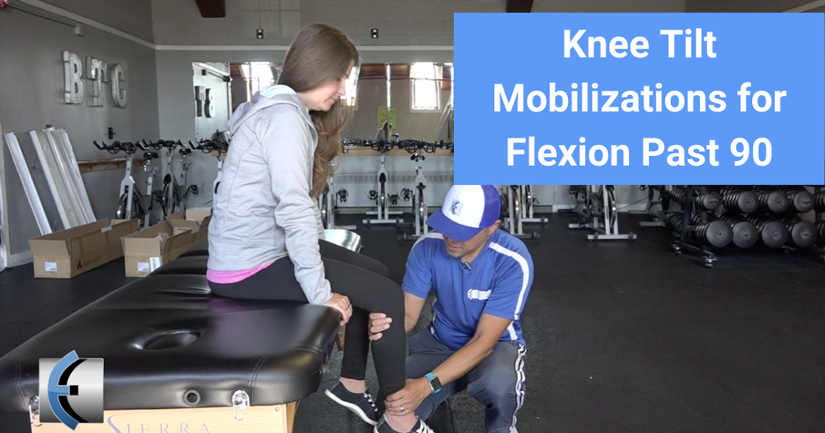 Photo of Knee tilt mobilizations – Improve knee flexion beyond 90 | Modern Manual Therapy Blog