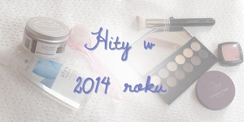 HITY 2014 - kosmetyki i akcesoria urodowe