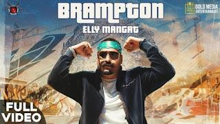 Brampton Lyrics Elly Mangat x Harpreet Kalewal