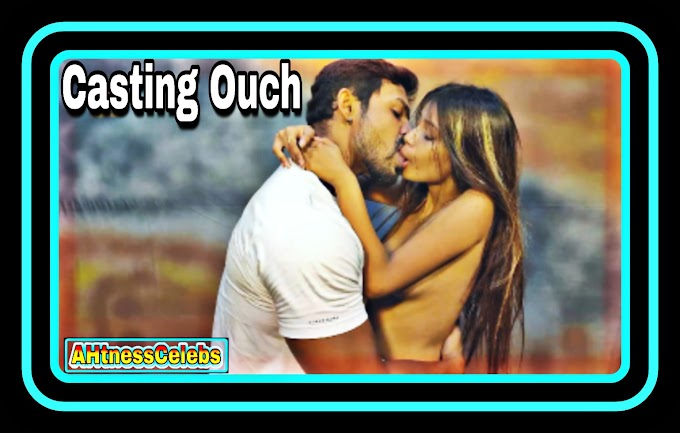 Casting Ouch (2021) - 11UpMovies Hindi Short Film