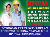 Menerima Pendaftaran TKI/TKW Taiwan Hong Kong dari Kabupaten Blitar