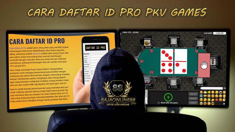 Cara Daftar ID PRO PKV Games Online Terpercaya Indonesia