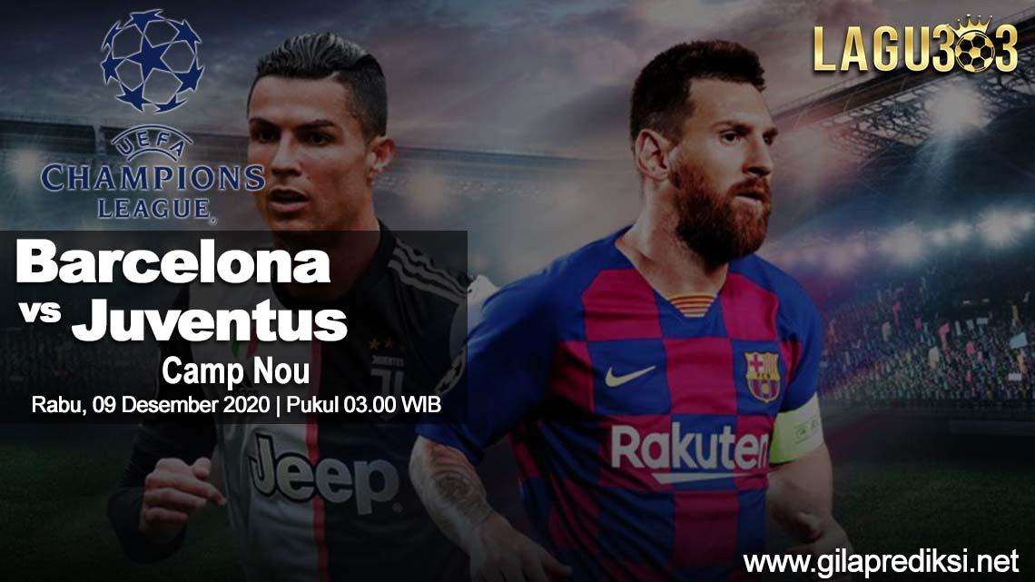 Prediksi Barcelona vs Juventus 09 Desember 2020 pukul 03.00 WIB