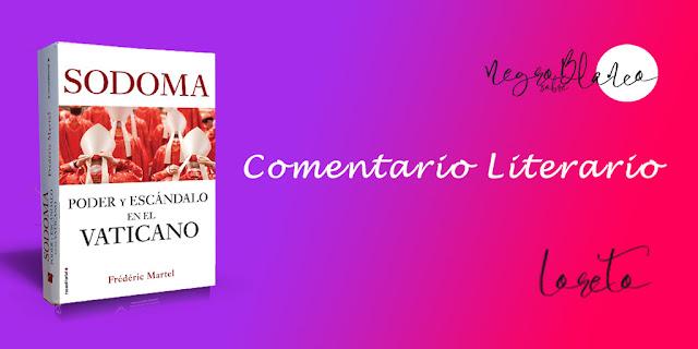 Blog Negro sobre Blanco. María Loreto Navarro Pacheco. Reseña: Sodoma. Poder y escándalo en el Vaticano