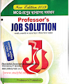 Professor's JOB SOLUTION New Editions June 2019 pdf. Free Download [প্রফেসরস জব সলিউশন]