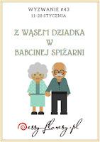 https://essy-floresy.blogspot.com/2019/01/wyzwanie-z-wasem-dziadka-w-spizarni.html