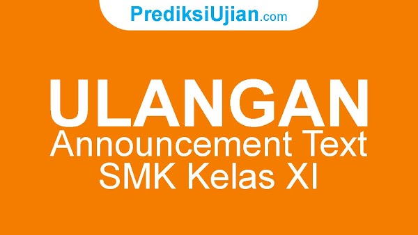 ULANGAN 'ANNOUNCEMENT TEXT' KELAS X SMK 2021