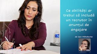 Articol resurse umane - Ce abilități ar trebui să includă un recrutor în anunțul de angajare