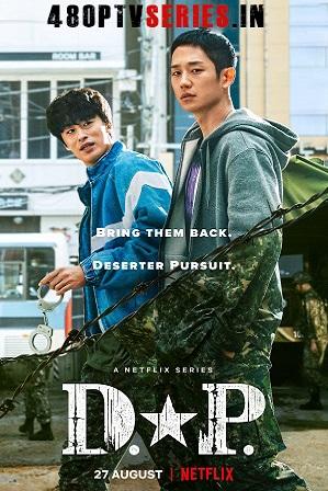 D.P. Season 1 (2021) Full Hindi Dual Audio Download 480p 720p All Episodes [K-Drama Series]