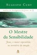 Augusto Cury - O MESTRE DA SENSIBILIDADE - Vol. 2.pdf