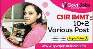 CSIR IMMT 10+2 Various Post