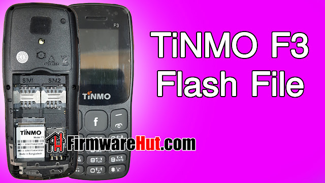 TiNMO F3 Flash File SC6531E Tested (Stock Official Rom)